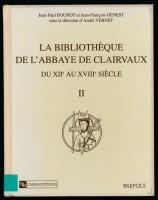 Catalogue des manuscrits bibliques, patristiques et théologiques de Clairvaux, publié par l'IRHT en 1997.